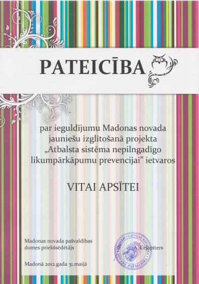 Madonas novada pašvalības domes priekšsēdētāja A.Ceļapītera pateicība par ieguldījumu Madonas novada jauniešu izglītošanā projekta
